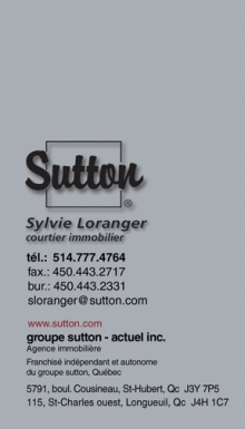 Cartes d'affaires de Groupe Sutton. Courtier immobilier Sylvie Loranger. Recto